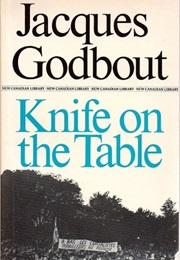 Knife on the Table (Jacques Godbout)