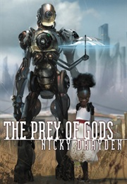 The Prey of Gods (Nicky Drayden)