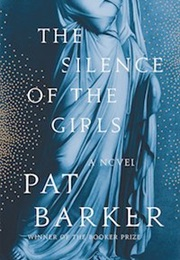 The Silence of the Girls (Pat Barker)