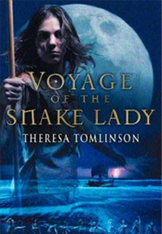 Voyage of the Snake Lady (Theresa Tomlinson)