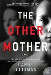 The Other Mother (Carol Goodman)