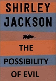 The Possibility of Evil (Shirley Jackson)