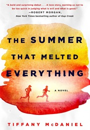 The Summer That Melted Everything (Tiffany McDaniel)