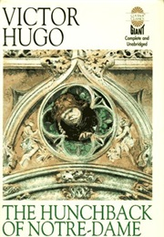 The Hunchback of Notre Dame (Victor Hugo)