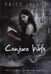 Conjure Wife (Fritz Leiber)