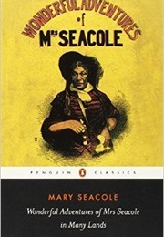 Wonderful Adventures of Mrs.Seacole in Many Lands (Mary Seacole)