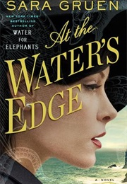 At the Water's Edge (Sara Gruen)
