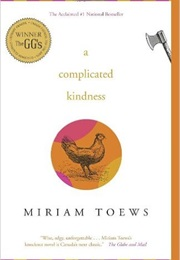 A Complicated Kindness (Miriam Toews)