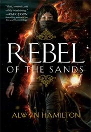 Rebel of the Sands (Alwyn Hamilton)