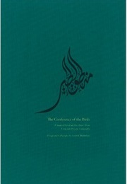 The Conference of the Birds (Farid Ud-Din Attar)