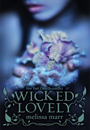 Wicked Lovely (Melissa Marr)