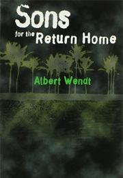 Sons for the Return Home (Albert Wendt)