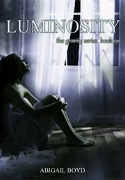 Luminosity (Abigail Boyd)