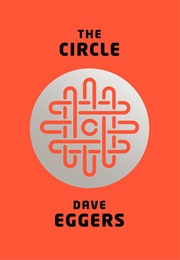 The Circle (Dave Eggers)