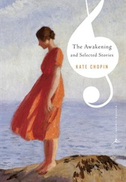 The Awakening (Kate Chopin)