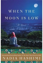 When the Moon Is Low (Nadia Hashimi)