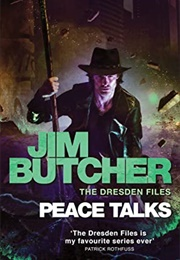 Peace Talks (Jim Butcher)
