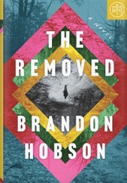 The Removed (Brandon Hobson)