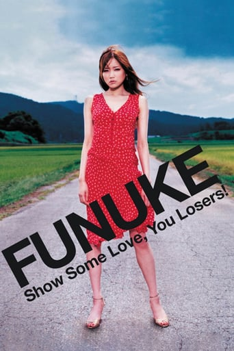 Funuke Show Some Love, You Losers! (2007)