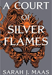 A Court of Silver Flames (Sarah J. Maas)