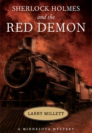Sherlock Holmes and the Red Demon (Larry Millett)
