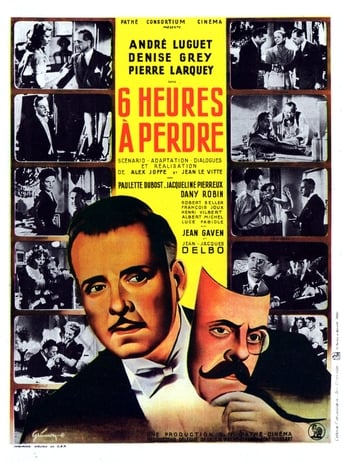 Six Heures À Perdre (1947)