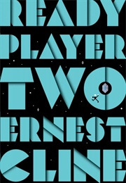 Ready Player Two (Ernest Cline)