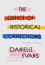 The Office of Historical Corrections (Danielle Evans)
