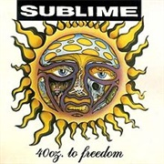 40Oz. to Freedom (Sublime, 1992)