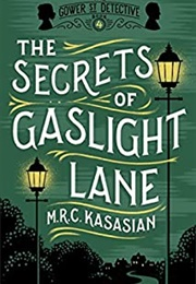 The Secrets of Gaslight Lane (Mrc Kasasian)