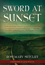 Sword at Sunset (Rosemary Sutcliff)