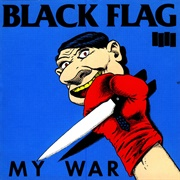My War (Black Flag, 1984)