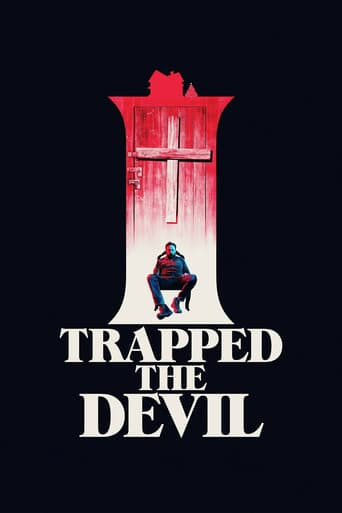 I Trapped the Devil (2019)