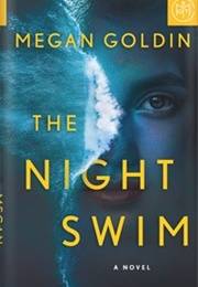 The Night Swim (Megan Goldin)