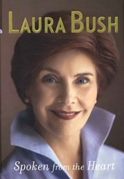 Spoken From the Heart (Laura Bush)