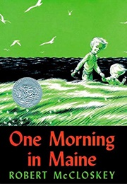 One Morning in Maine (Robert McCloskey)