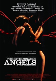 Exterminating Angels (2006)