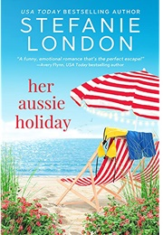 Her Aussie Holiday (Stefanie London)