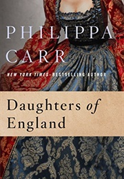 Daughters of England (Philippa Carr)