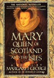 Mary Queen of Scots and the Isles (Margaret George)