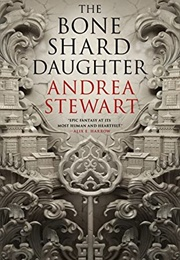 The Bone Shard Daughter (Andrea Stewart)