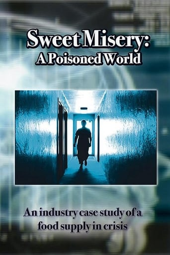 Sweet Misery: A Poisoned World (2004)