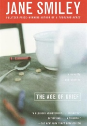 The Age of Grief (Jane Smiley)