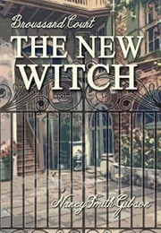 The New Witch (Nancy Smith Gibson)