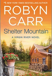 Shelter Mountain (Robyn Carr)