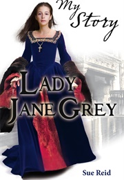 Lady Jane Grey (Sue Reid)