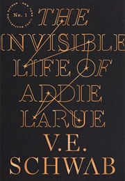 The Invisible Life of Addie Larue (V.E. Schwab)