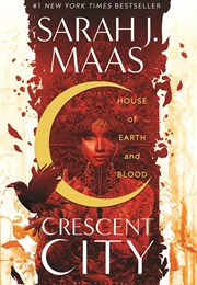 Crescent City (Sarah J. Maas)