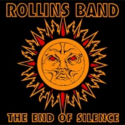 The End of Silence  (Rollins Band, 1992)