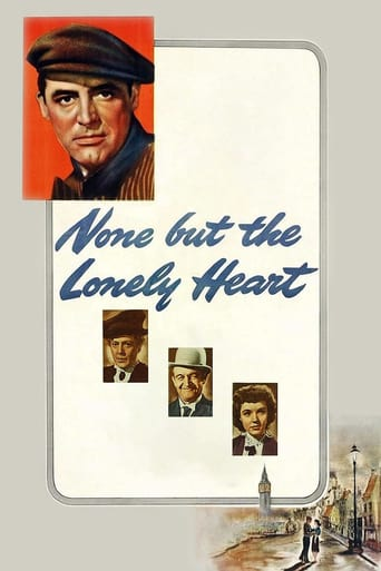 None but the Lonely Heart (1944)